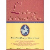 L'AUBERGE DU CHEVAL BLANC CHANT PIANO