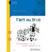 LE CORRE P. L'ART DU TRAC