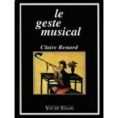 RENARD C. LE GESTE MUSICAL