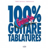 100% GUITARE TABLATURES VOL 1