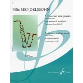 MENDELSSOHN F. ROMANCES SANS PAROLES QUATUOR SAXOPHONES