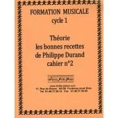 DURAND P. THEORIE LES BONNES RECETTES CAHIER N°2