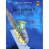 MARTIN G. SAXO PASSION VOL 1 SAXOPHONE MIB OU SIB
