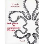 ABROMONT C. PETIT PRECIS DU COMMENTAIRE D'ECOUTE