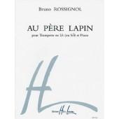 ROSSIGNOL B. AU PERE LAPIN TROMPETTE
