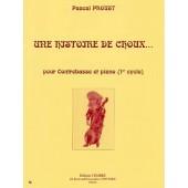 PROUST P. HISTOIRE DE CHOUX CONTREBASSE