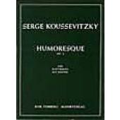 KOUSSEVITZKY S. HUMORESQUE OP 4 CONTREBASSE