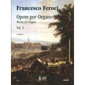 FEROCI F. OEUVRES POUR ORGUE VOL 5