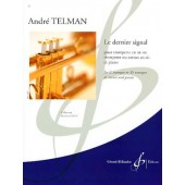TELMAN A. LE DERNIER SIGNAL TROMPETTE