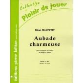 MAUPETIT R. AUBADE CHARMEUSE TROMPETTE OU BUGLE OU CORNET