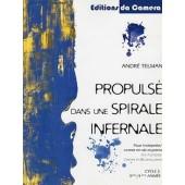 TELMAN A. PROPULSE DANS UNE SPIRALE INFERNALE TROMPETTE