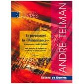 TELMAN A. EN PARCOURANT LA RENAISSANCE TROMPETTES