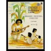 RIVOAL Y. CHANSONS ET DANSES D'AMERIQUE LATINE VOL B GUITARES