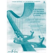 RIVOAL Y./GARSON C. CHANSONS ET DANSES D'AMERIQUE LATINE VOL A HARPES