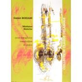 BOZZANI D. MADAME BLANCHE SAXOPHONE, BANDONEON ET PIANO
