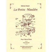 HULOT M. LA PETITE MAULDRE FLUTE