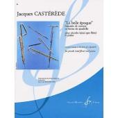 CASTEREDE J. LA BELLE EPOQUE FLUTE PICCOLO