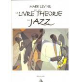 LEVINE M. LE LIVRE DE LA THEORIE JAZZ