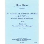 CHALLAN H. 380 BASSES ET CHANTS DONNES VOL 10A