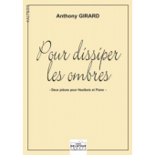 GIRARD A. POUR DISSIPER LES OMBRES HAUTBOIS