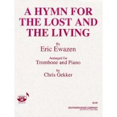 EWAZEN E. HYMN FOR THE LOST AND THE LIVING TROMBONE