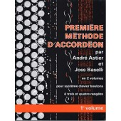 ASTIER A./BASELLI J. 1RE METHODE VOL 1 ACCORDEON