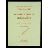 CALMEL J. 14 PETITES ETUDES MELODIQUES CLARINETTE