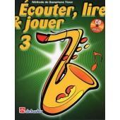 ECOUTER LIRE JOUER VOL 3 SAXO TENOR