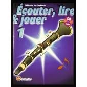 ECOUTER LIRE JOUER VOL 1 CLARINETTE