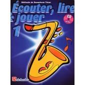 ECOUTER LIRE JOUER VOL 1 SAXO TENOR