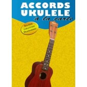 ACCORDS UKULELE A LA CARTE