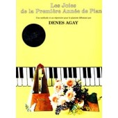 DENES AGAY LES JOIES DE LA 1RE ANNEE DE PIANO AVEC CD