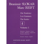SLOKAR B./REIFT M. LES GAMMES VOL 1 TROMPETTE/CORNET