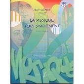 JOLLET J.C. LA MUSIQUE TOUT SIMPLEMENT VOL 5