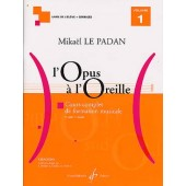 LE PADAN M. L'OPUS A L'OREILLE VOL 1