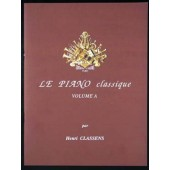 CLASSENS H. LE PIANO CLASSIQUE VOL A