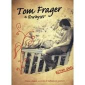 FRAGER T. & GWAYAV' PVG