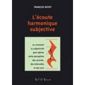 BOVEY F. ECOUTE HARMONIQUE SUBJECTIVE