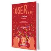 OSER... L'OPERA CHOEUR PIANO