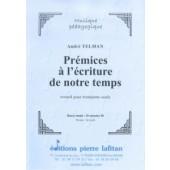 TELMAN A. PREMICES A L'ECRITURE DE NOTRE TEMPS TROMPETTE OU CORNET