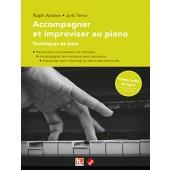 ABELEIN R./TENNI J. ACCOMPAGNER ET IMPROVISER AU PIANO PIANO