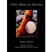 CELTIC MUSIC FOR RECORDER FLUTE A BEC