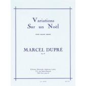 DUPRE M. VARIATIONS SUR UN NOEL ORGUE