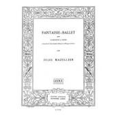 MAZELLIER J. FANTAISIE-BALLET CLARINETTE