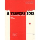 RABIE J.P./ZIELINSKI B. A TRAVERS BOIS CAISSE CLAIRE ET PIANO