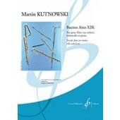 KUTNOWSKI M. BUENOS AIRES Y2K FLUTE, VIOLONCELLE ET PIANO