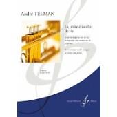 TELMAN A. LA PETITE ETINCELLE DE VIE TROMPETTE OU CORNET