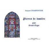 CHARPENTIER J. PIERRES DE LUMIERES ORGUE