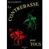 DEHANT J.L. LA CONTREBASSE POUR TOUS