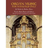 ORGAN MUSIC FOR MANUALS ONLY ORGUE